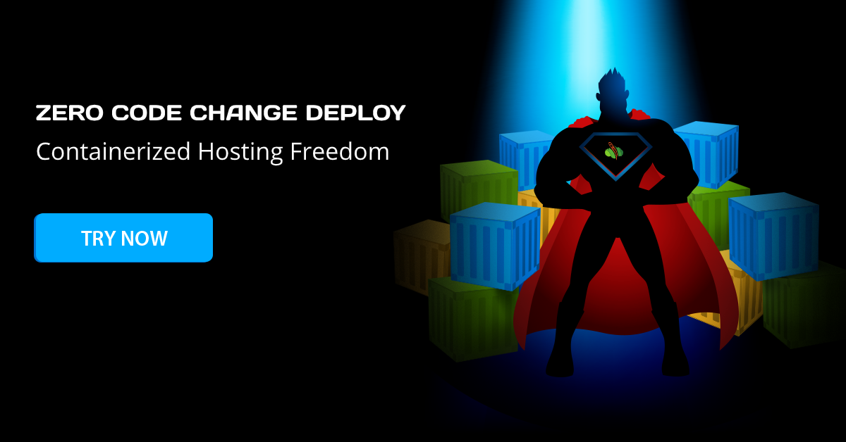 Zero Code Change Deploy for a Cloud Hosting Freedom